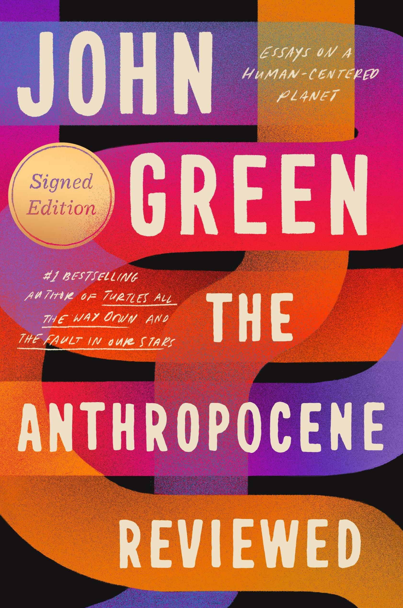 Author John Green Explores How To Live In Uncertainty In 'The Anthropocene Reviewed'